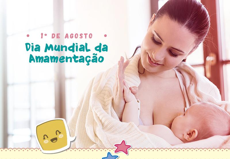 Semana Mundial da Amamentação incentiva o aleitamento materno